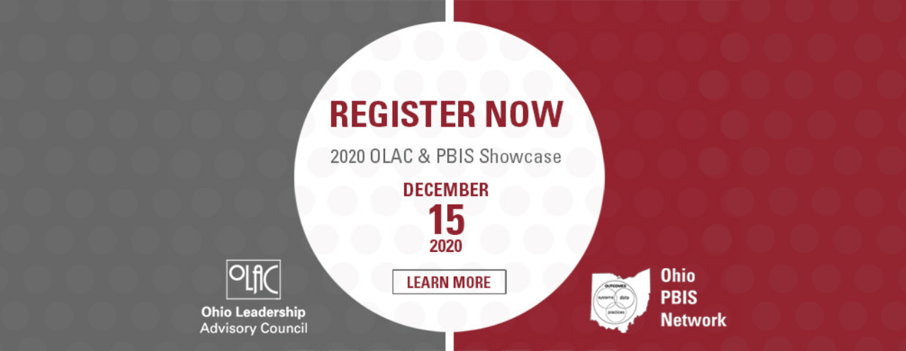 """White circle on gray and red boxes with text """"Register Now. 2020 OLAC & PBIS Showcase. December 15, 2020. Learn more"""""""